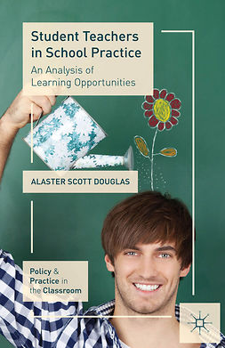 Douglas, Alaster Scott - Student Teachers in School Practice, ebook