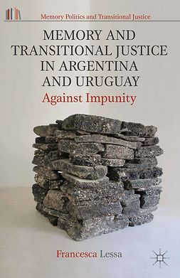 Lessa, Francesca - Memory and Transitional Justice in Argentina and Uruguay, e-bok