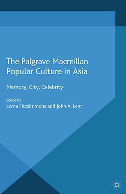 Fitzsimmons, Lorna - Popular Culture in Asia, e-kirja