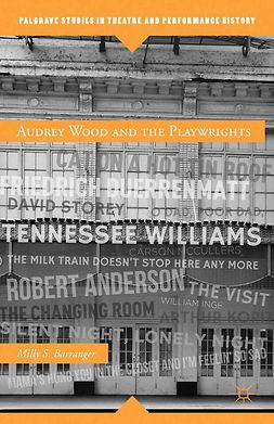 Barranger, Milly S. - Audrey Wood and the Playwrights, ebook