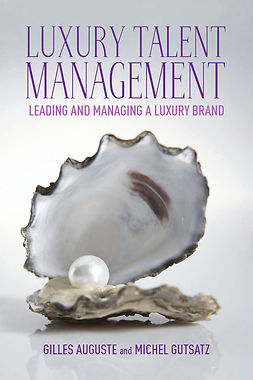 Auguste, Gilles - Luxury talent management, ebook