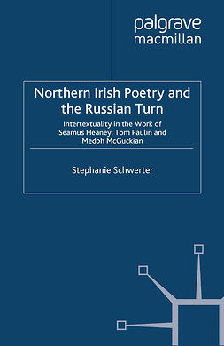 Schwerter, Stephanie - Northern Irish Poetry and the Russian Turn, ebook