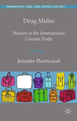 Fleetwood, Jennifer - Drug Mules, e-bok