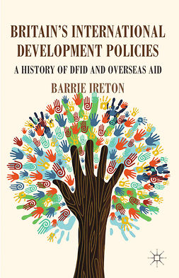Ireton, Barrie - Britain's International Development Policies, ebook