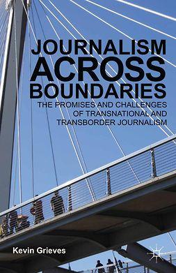 Grieves, Kevin - Journalism Across Boundaries, ebook