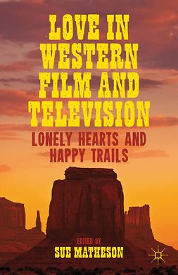 Matheson, Sue - Love in Western Film and Television, e-kirja