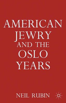 Rubin, Neil - American Jewry and the Oslo Years, ebook