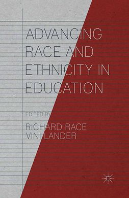 Lander, Vini - Advancing Race and Ethnicity in Education, e-bok