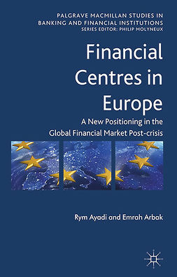 Arbak, Emrah - Financial Centres in Europe, ebook