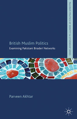 Akhtar, Parveen - British Muslim Politics, ebook