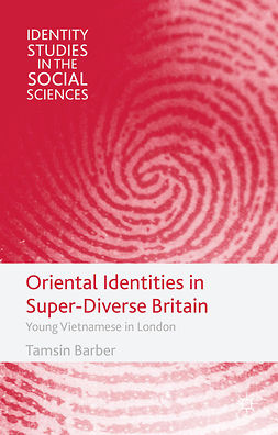 Barber, Tamsin - Oriental Identities in Super-Diverse Britain, e-kirja