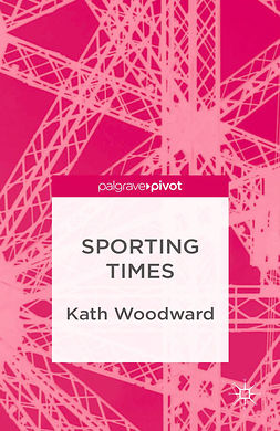 Woodward, Kath - Sporting Times, ebook