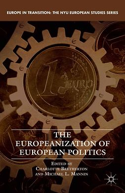 Bretherton, Charlotte - The Europeanization of European Politics, ebook