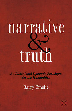 "Emslie, Barry - N<Emphasis Type=""SmallCaps"">arrative and</Emphasis> T<Emphasis Type=""SmallCaps"">ruth</Emphasis>, ebook"