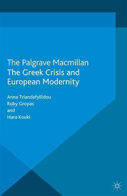 Gropas, Ruby - The Greek Crisis and European Modernity, e-kirja
