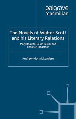 Monnickendam, Andrew - The Novels of Walter Scott and his Literary Relations, ebook