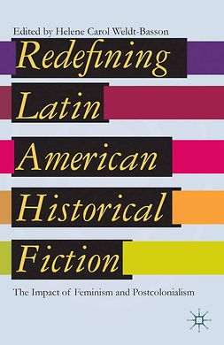 Weldt-Basson, Helene Carol - Redefining Latin American Historical Fiction, e-kirja