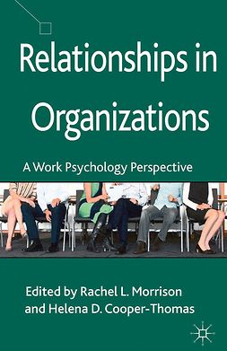 Cooper-Thomas, Helena D. - Relationships in Organizations, ebook