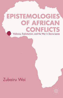 Wai, Zubairu - Epistemologies of African Conflicts, ebook