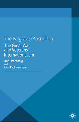 Eichenberg, Julia - The Great War and Veterans' Internationalism, ebook