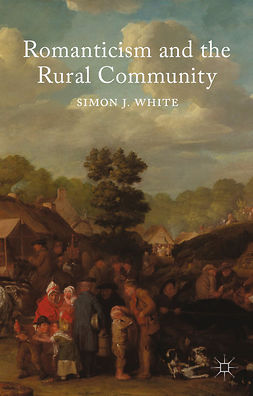 White, Simon J. - Romanticism and the Rural Community, e-kirja