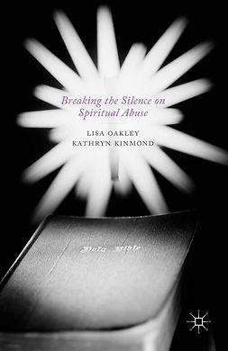 Kinmond, Kathryn - Breaking the Silence on Spiritual Abuse, ebook