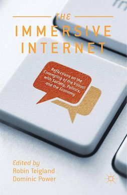 Power, Dominic - The Immersive Internet, ebook