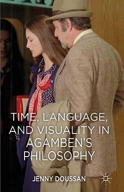 Doussan, Jenny - Time, Language, and Visuality in Agamben's Philosophy, e-bok