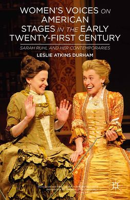 Durham, Leslie Atkins - Women's Voices on American Stages in the Early Twenty-First Century, ebook