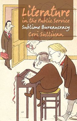 Sullivan, Ceri - Literature in the Public Service, ebook