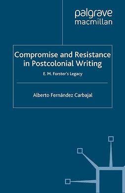 Carbajal, Alberto Fernández - Compromise and Resistance in Postcolonial Writing, e-bok