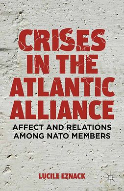 Eznack, Lucile - Crises in the Atlantic Alliance, ebook