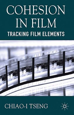 Tseng, Chiao-I - Cohesion in Film, ebook