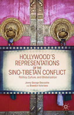 Daccache, Jenny George - Hollywood's Representations of the Sino-Tibetan Conflict, e-kirja