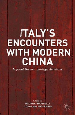 Andornino, Giovanni - Italy's Encounters with Modern China, ebook