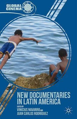 Navarro, Vinicius - New Documentaries in Latin America, ebook