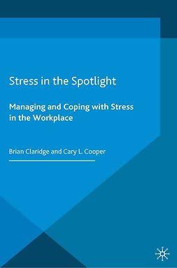 Claridge, Brian - Stress in the Spotlight, ebook