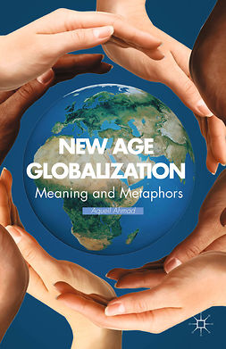Ahmad, Aqueil - New Age Globalization, ebook