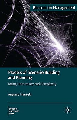 Martelli, Antonio - Models of Scenario Building and Planning, e-bok