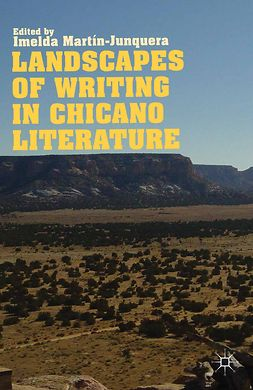 Martín-Junquera, Imelda - Landscapes of Writing in Chicano Literature, e-bok