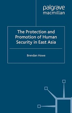 Howe, Brendan - The Protection and Promotion of Human Security in East Asia, ebook