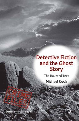 Cook, Michael - Detective Fiction and the Ghost Story, ebook