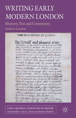 Gordon, Andrew - Writing Early Modern London, ebook
