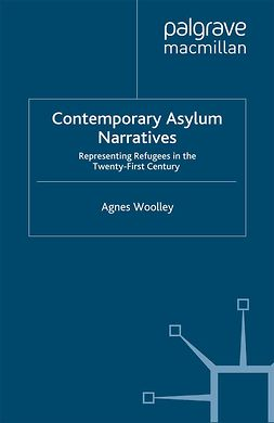 Woolley, Agnes - Contemporary Asylum Narratives, e-bok
