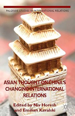 Horesh, Niv - Asian Thought on China's Changing International Relations, ebook