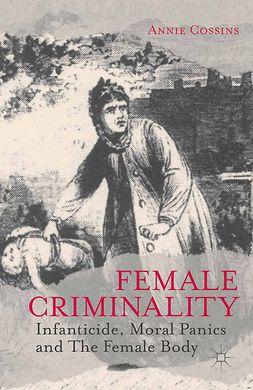 Cossins, Annie - Female Criminality, ebook