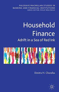 Chorafas, Dimitris N. - Household Finance, e-kirja
