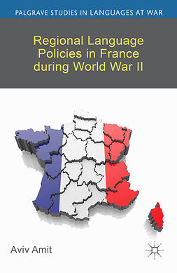 Amit, Aviv - Regional Language Policies in France during World War II, e-bok