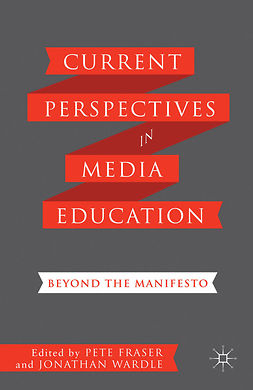 Fraser, Pete - Current Perspectives in Media Education, ebook
