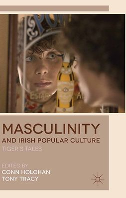 Holohan, Conn - Masculinity and Irish Popular Culture, e-bok